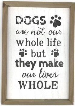 Dogs are Life Sign